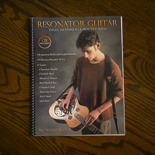 Dobro Book by Mike WItcher, Resonator Guitar Tunes, Technique and Parctice Skills, Dobro Lessons