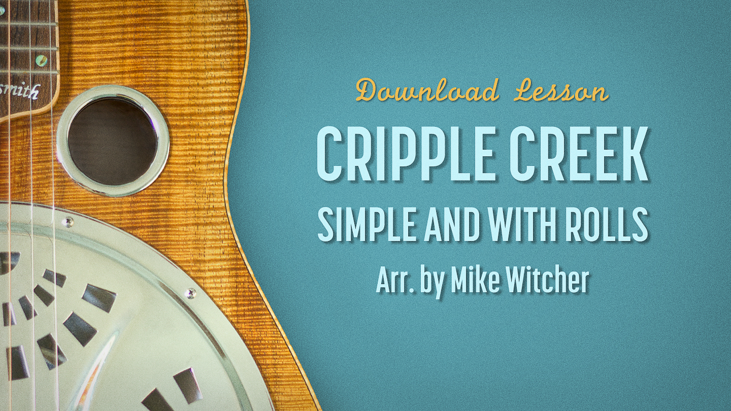 Cripple Creek HD Dobro Lesson By Mike Witcher