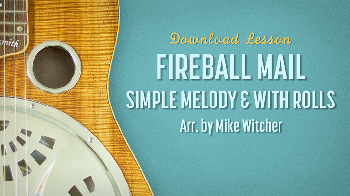 Fireball Mail HD Dobro Lesson By Mike Witcher